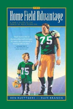 Home Field Advantage: Modeling Your Life When the Score Really Counts (Paperback)