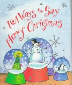 101 Ways to Say Merry Christmas (Hardcover)
