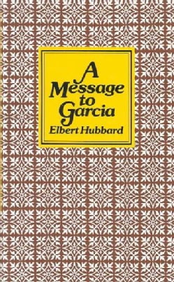 A Message to Garcia (Hardcover)