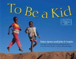 To Be a Kid (Hardcover)
