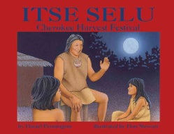 Itse Selu: Cherokee Harvest Festival (Paperback)