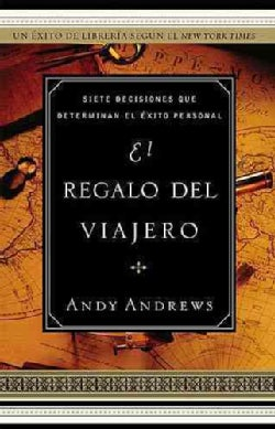 El Regalo Del Viajero / The Gift Of The Traveler (Paperback)
