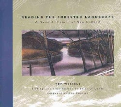 Reading the Forested Landscape: A Natural History of New England (Paperback)