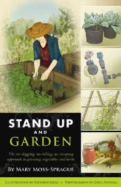 Stand Up and Garden (Paperback)