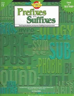 Prefixes And Suffixes: Teaching Vocabulary To Improve Reading Comprehension (Paperback)