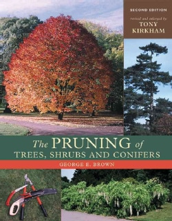 The Pruning of Trees, Shrubs and Conifers (Hardcover)
