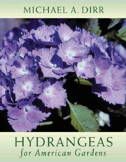 Hydrangeas for American Gardens (Hardcover)