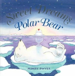 Sweet Dreams, Polar Bear (Hardcover)