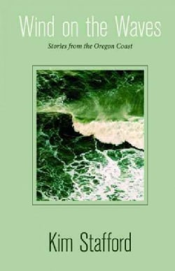 Wind on the Waves: Stories From the Oregon Coast (Paperback)