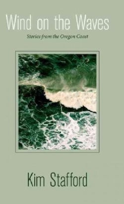 Wind on the Waves: Stories from the Oregon Coast (Hardcover)