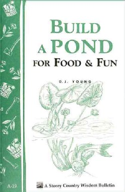 Build a Pond for Food & Fun (Paperback)