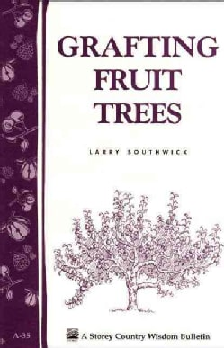 Grafting Fruit Trees (Paperback)