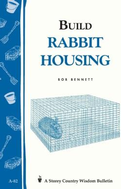 Build Rabbit Housing (Paperback)