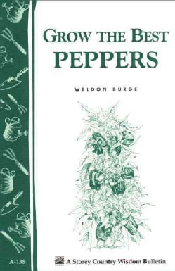 Grow the Best Peppers (Paperback)