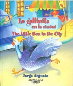 La Gallinita en la ciudad / The Little Hen in the City (Paperback)