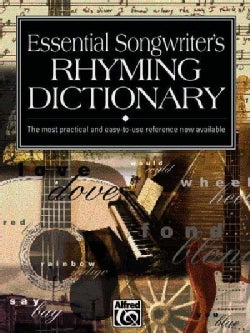 Essential Songwriters Rhyming Dictionary: Most Practical and Easy to Use Reference Now Available (Paperback)
