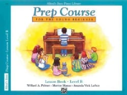 Alfred's Basic Piano Library: Prep Course Lesson Book Level B (Paperback)