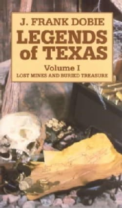 Legends of Texas: Lost Mines and Buried Treasure (Paperback)