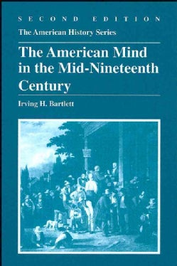 The American Mind in the Mid-Nineteenth Century (Paperback)