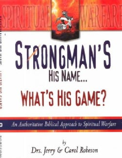 Strongman's His Name...What's His Game? (Paperback)
