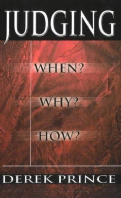 Judging: When? Why? How? (Paperback)