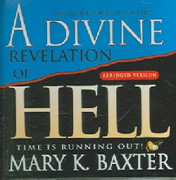 A Divine Revelation Of Hell: Time Is Running Out! (CD-Audio)