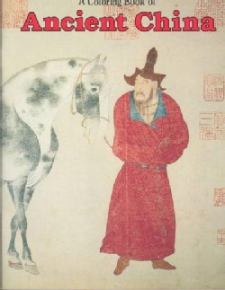 Coloring Book of Ancient China (Paperback)