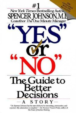 """""""Yes"""" or """"No"""": The Guide to Better Decisions (Paperback)"""