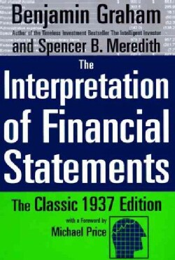 The Interpretation of Financial Statements: The Classic 1937 Edition (Hardcover)