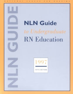 Nln Guide to Undergraduate Rn Education (Paperback)