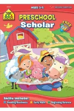 Preschool Scholar: Ages 3-5 (Paperback)