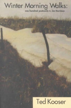 Winter Morning Walks: 100 Postcards to Jim Harrison (Paperback)