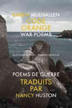 Code Orange: An Emblazoned Suite / Une Suite Blasonnee (Paperback)