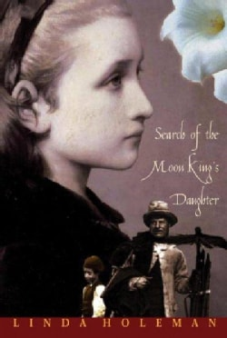 Search of the Moon King's Daughter: A Novel (Paperback)