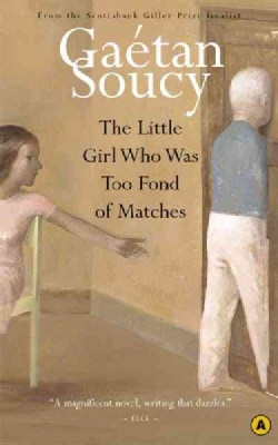 The Little Girl Who Was Too Fond of Matches (Paperback)