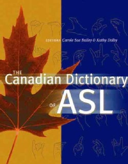 The Canadian Dictionary of Asl (Hardcover)