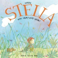 When Stella Was Very, Very Small (Hardcover)