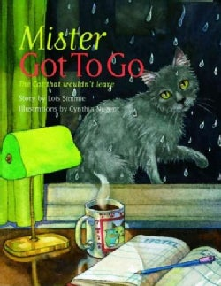 Mister Got to Go: The Cat That Wouldn't Leave (Paperback)