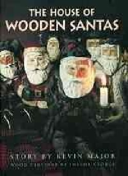 The House of Wooden Santas (Hardcover)