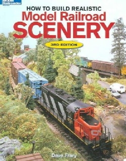 How to Build Realistic Model Railroad Scenery (Paperback)