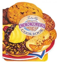 The Totally Cookies Cookbook (Paperback)