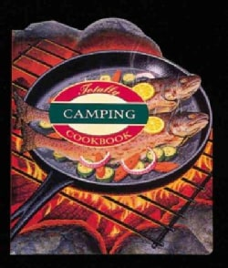 The Totally Camping Cookbook (Paperback)