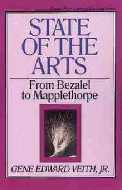 State of the Arts: From Bezalel to Mapplethorpe (Paperback)