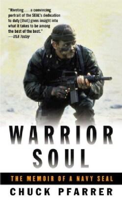 Warrior Soul: The Memoir Of A Navy Seal (Paperback)