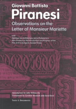 Observations on the Letter of Monsieur Mariette: With Opinions on Architecture, and a Preface to a New Treatise o... (Paperback)