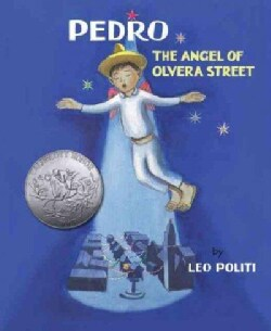 Pedro: The Angel of Olvera Street (Hardcover)