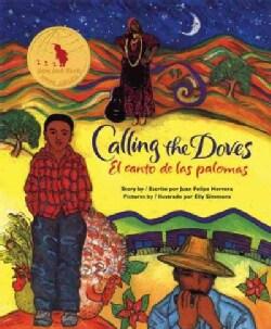 Calling the Doves/El Canto De Las Palomas (Paperback)