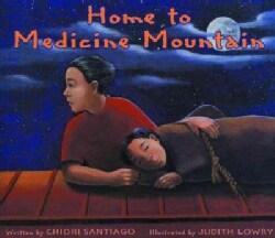 Home to Medicine Mountain (Paperback)