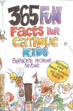 365 Fun Facts for Catholic Kids (Paperback)