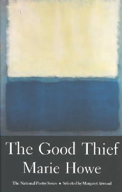 The Good Thief: Poems (Paperback)